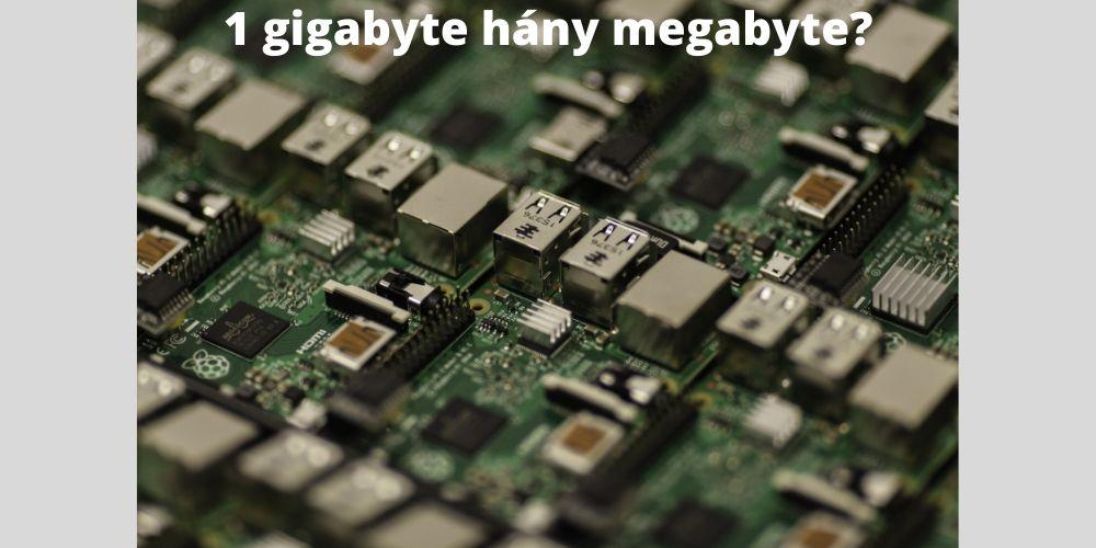 1 gigabyte hány megabyte