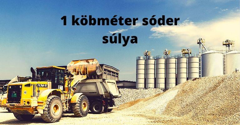 1 köbméter sóder súlya