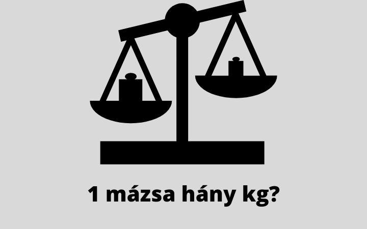 1 mázsa hány kg