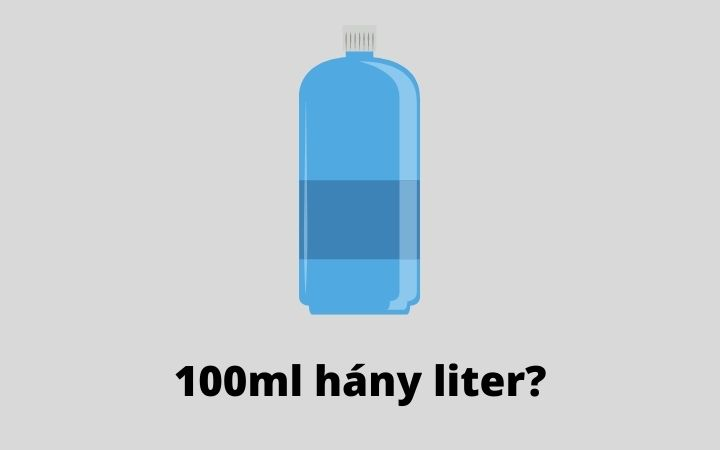 100ml hány liter