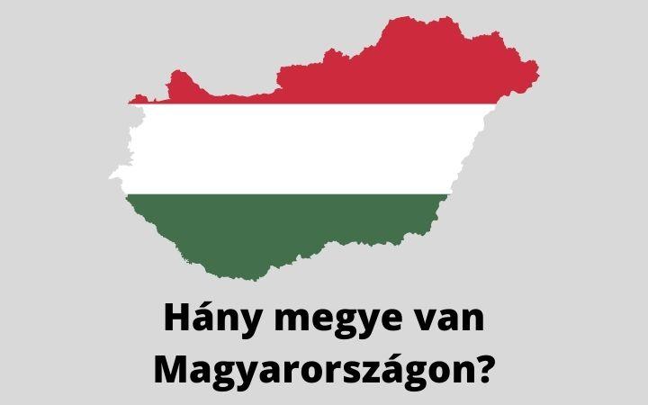 Hány megye van Magyarországon